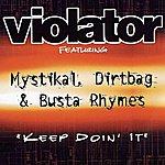 Violator Keep Doin' It (Edited) (Single)