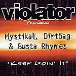 Violator Keep Doin' It (Single)