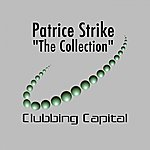 Patrice Strike The Collection