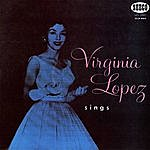 Virginia Lopez Canta Virginia Lopez