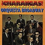 Orquesta Broadway ¡Charangas! The Best Of Orquesta Broadway
