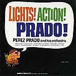 Perez Prado & His Orchestra Lights! Action! Prado! Cuban Classics Vol. 8