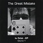The Great Mistake In Orbit - Volume 1
