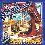 David Greathouse Best Mixes