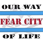 Fear City Our Way Of Life