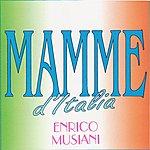Enrico Musiani Mamme D'italia