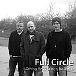 Full Circle Driving Away (A Song For Stella) - EP