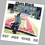 Chris Black Dip And Come In