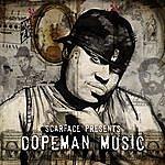Scarface Dopeman Music