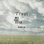 Train Hey, Soul Sister: Remixes EP