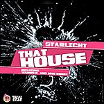 Starlight Band That House (3-Track Maxi-Single)