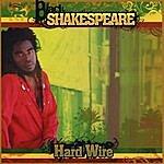 Black Shakespeare Hard Wire