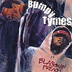 Blackman Preach Bumpy Tymes