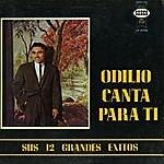 Odilio Gonzalez Canta Sus 12 Grandes Exitos