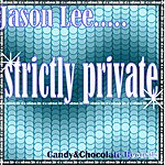 Jason Lee Strictly Private (Original Mix)