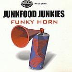 Junkfood Junkies Funky Horn