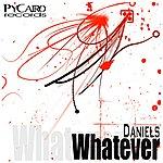 The Daniels Whatever