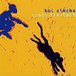 Kol Simcha Crazy Freilach