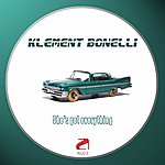 Klement Bonelli She's Got Everything (3-Track Maxi-Single)