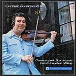 Graham Townsend Classics Of Irish, Scottish And French-Canadian Fiddling