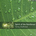 Terry Oldfield Spirit Of The Rainforest