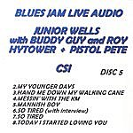 Buddy Guy Blues Jam Live Audio: Junior Wells With Buddy Guy & Roy Hytower & Pistol Pete