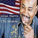 Allan Harris I Do Believe (Single)