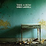 Greg Laswell Take A Bow