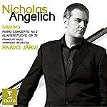 Nicholas Angelich Brahms : Piano Concerto No.2 - Piano Works Opus 76