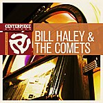 Bill Haley & His Comets Shake Rattle And Roll (Single)