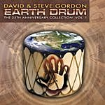 David & Steve Gordon Earth Drum - The 25th Anniversary Collection, Vol. 1