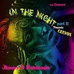 Ceevox In The Night Part 2