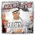 Marc Live Episode III The Revenge Of Marc Rippin (Parental Advisory)