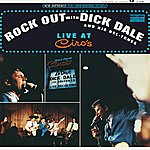 Dick Dale & The Del-Tones Rock Out With Dick Dale & His Deltones: Live At Ciro's