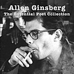 Allen Ginsberg The Essential Poet Collection