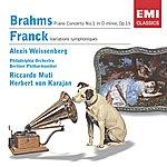 Alexis Weissenberg Brahms: Piano Concerto No. 1/Franck: Symphonic Variations