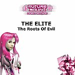 Elite The Roots Of Evil