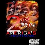 Bless 2nd Time Out: America's Nightmare
