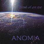 Blink Of An Eye Anomia