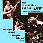 Mike Hoffman The Mike Hoffman Quartet - Live!