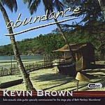 Kevin Brown Abundance