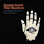 Ampersand The Ruckus