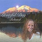 Beloved Grateful Day