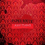Paper Route Additions (Remix EP)