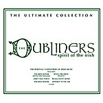 The Dubliners Spirit Of The Irish: The Ultimate Collection