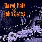 Hall & Oates Do It For Love