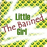 Banned Little Girl (The Single)
