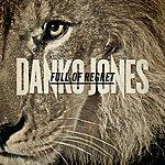 Danko Jones Full Of Regret - Single