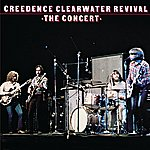Creedence Clearwater Revival The Concert (40th Anniversary Edition)