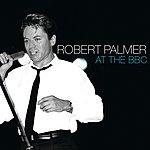 Robert Palmer At The Bbc (Hammersmith Palais 31/05/83)
